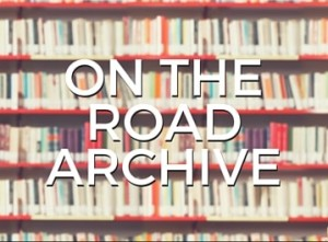 On The Road Archive