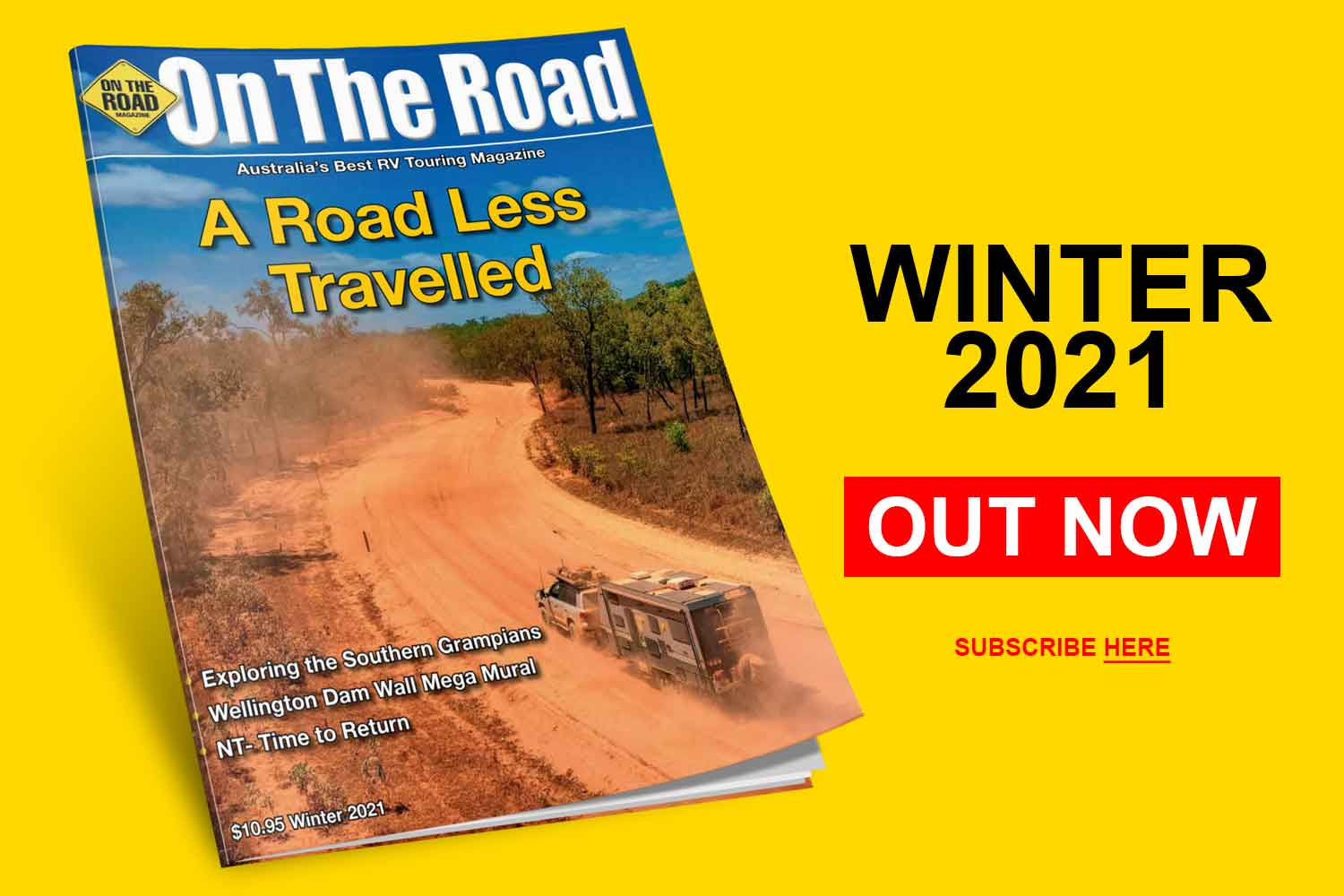 SUBSCRIBE TO ON THE ROAD MAGAZINE